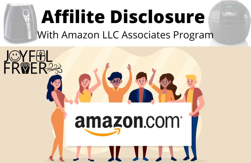 Joyful Fryer Amazon Affiliate Disclosure