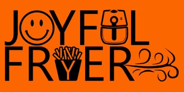 Joyful Fryer